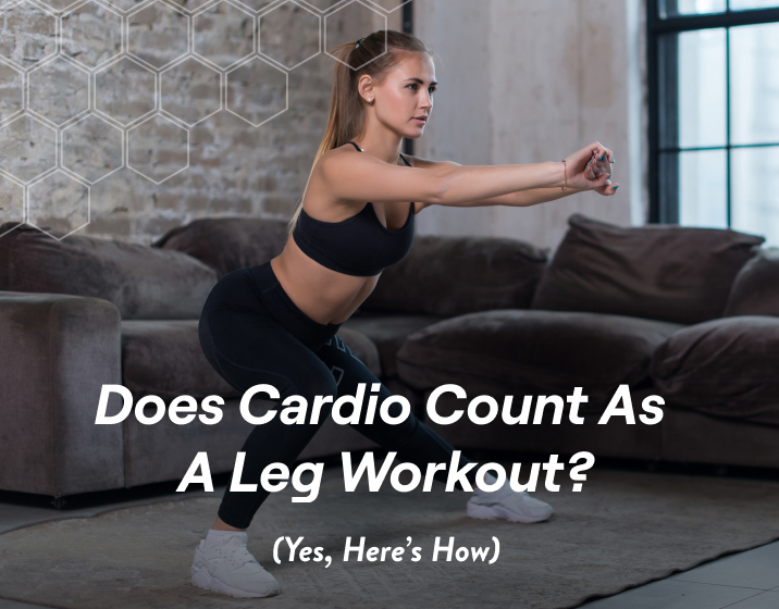 Does Cardio Count As A Leg Workout