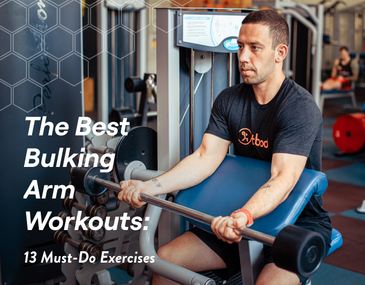 The Best Bulking Arm Workouts