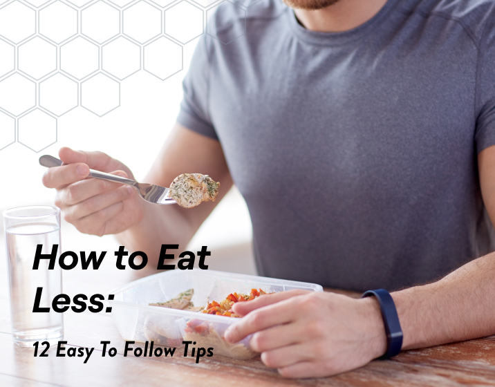 top 12 tips for eating less