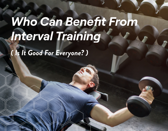 who can benefit from interval training